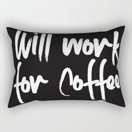 will work for coffee Rectangular Pillow