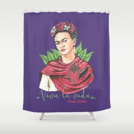 Frida Viva la vida Shower Curtain