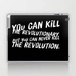 Can Never Kill The Revolution Laptop & iPad Skin