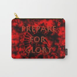 Prepare for Glory-Spartan Warrior Carry-All Pouch