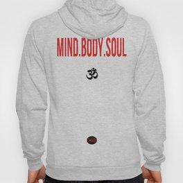 Mind.Body.Soul Hoody