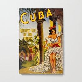 Cuba Holiday Isle of the Tropics Metal Print