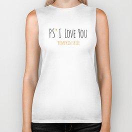 PS I Love you - Pumpkin Spice Biker Tank