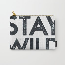 STAY WILD Vintage Black and White Carry-All Pouch
