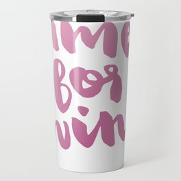 Time for Red Wine  Travel Mug
