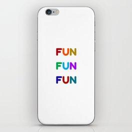 fun fun fun colorful design iPhone Skin
