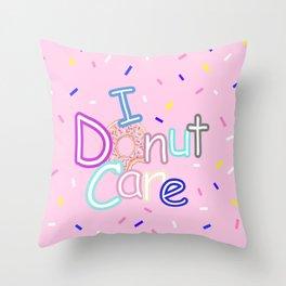 I Donut Care Throw Pillow