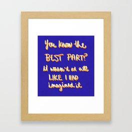 The Best Part Framed Art Print
