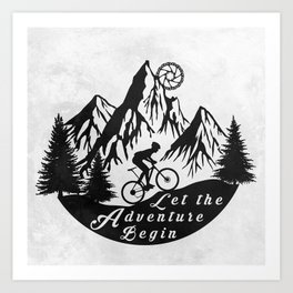 Let the adventure begin - mountain biking Art Print