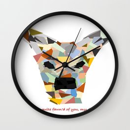 I'm quite fawn'd of you, my deer. Wall Clock