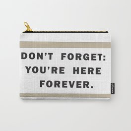 Dont't forget Carry-All Pouch