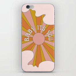 Baby its you iPhone Skin