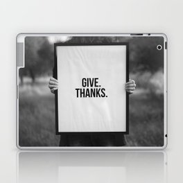 Give Thanks Sign (Black and White) Laptop & iPad Skin