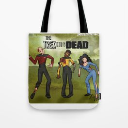 The Trekking Dead Tote Bag