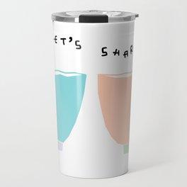Kitchen Illustration - Let's Share Tea, Coffee, Soup and Love Travel Mug