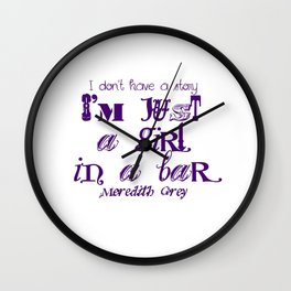 Just a girl in a bar Wall Clock