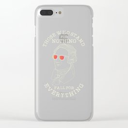 Stand For Nothing Clear iPhone Case