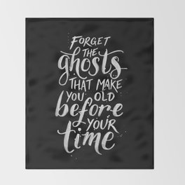 Forget the Ghosts - Black Throw Blanket