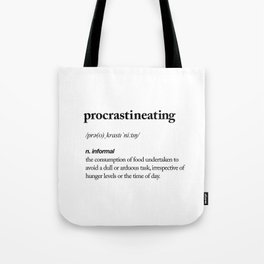 Procrastineating black and white contemporary minimalism typography design home wall decor bedroom Tote Bag