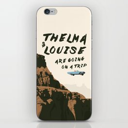THELMA & LOUISE ARE GOING ON A TRIP iPhone Skin