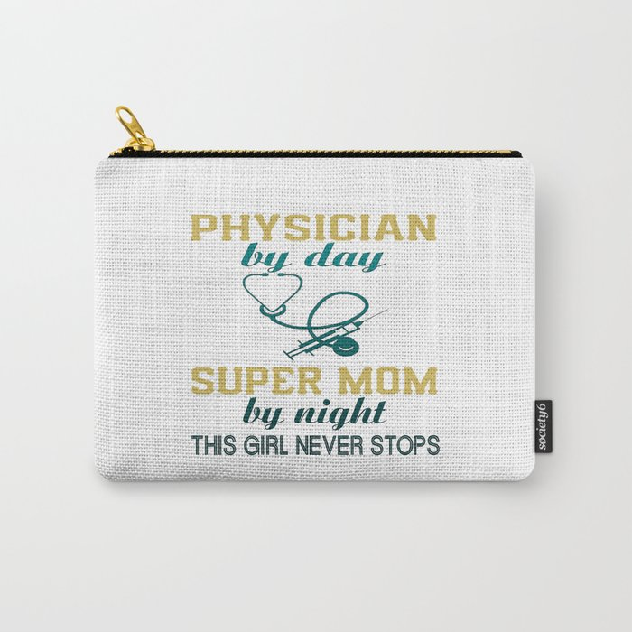 PHYSICIAN MOM Carry-All Pouch