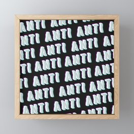 Anti - Typography Framed Mini Art Print