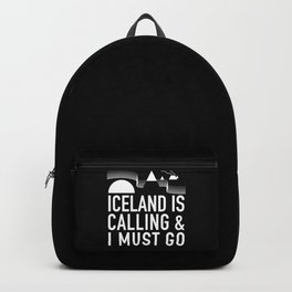 Iceland Is Calling And I Must Go Backpack