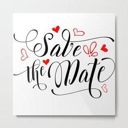 Save the date Metal Print