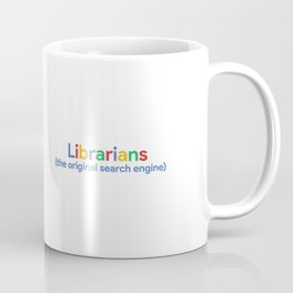 Librarians (the original search engine) Coffee Mug