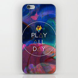 PLAY ALL DAY iPhone Skin