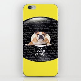 Hey Bulldog! iPhone Skin