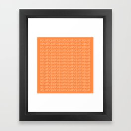 SQUAT MOAR Framed Art Print