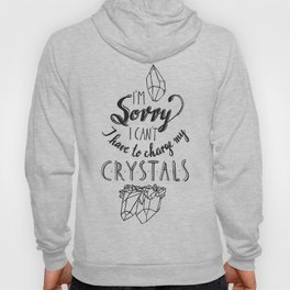 I have to charge my crystals Hoody