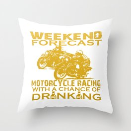 WEEKEND FORECAST MOTORCYCLE RACING Throw Pillow