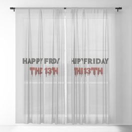 The Bloody Friday Sheer Curtain