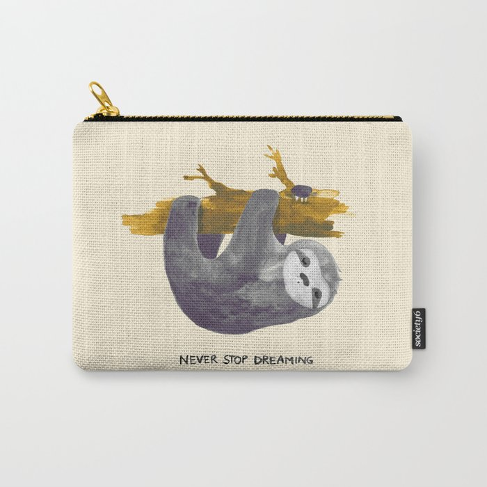 Never stop dreaming Carry-All Pouch