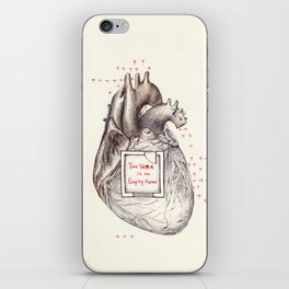 Your Heart Is An Empty Room iPhone Skin