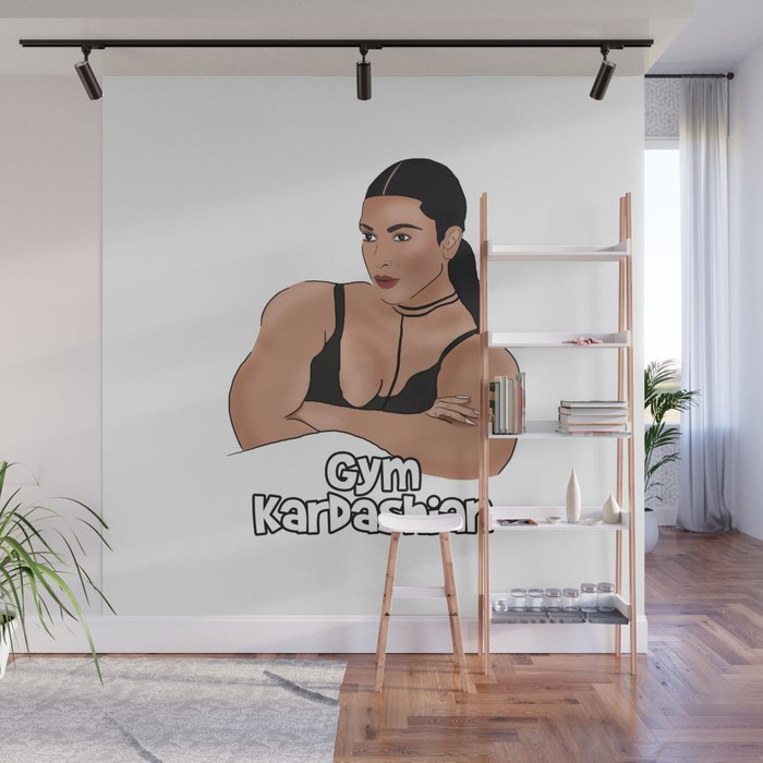 Gym Kardashian Wall Mural By Barnyardy Society6