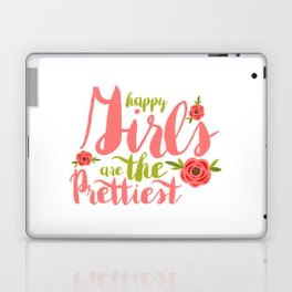 Happy Girls are the Prettiest Lettering Quote Laptop & iPad Skin