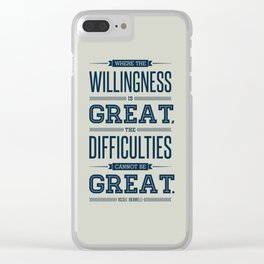 Lab No. 4 Where The Willingness Niccolo Machiavelli Inspirational Quotes Clear iPhone Case