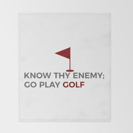 Know Thy Enemy Play Golf Strategy Throw Blanket
