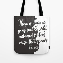 Wintersong - There is Music in Your Soul Tote Bag