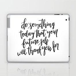 Do Something Today Laptop & iPad Skin