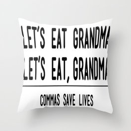 Let's Eat Grandma - Commas Save Lives Throw Pillow
