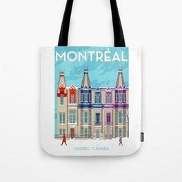 Montreal - Quebec - Canada Tote Bag