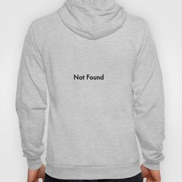 not found Hoody