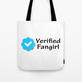 Verified Fangirl Tote Bag