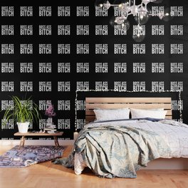 BOSS ASS BITCH (Black & White) Wallpaper