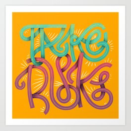 Take Risks Art Print