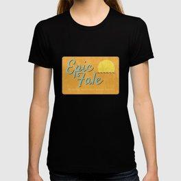 Epic Fale T-shirt